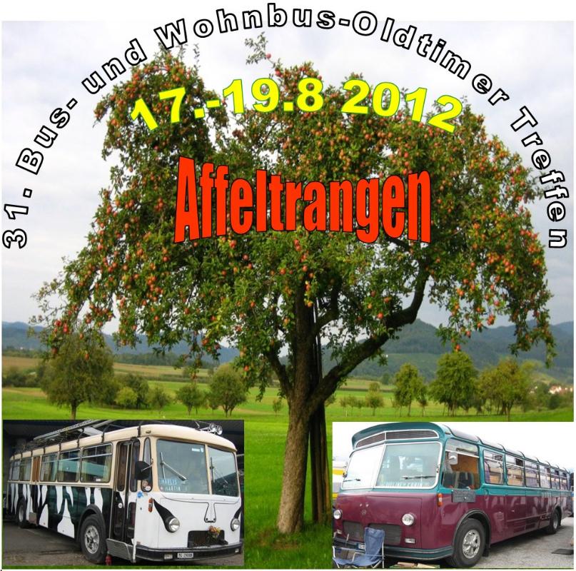 31. Bus. und Wohnbus-Oldtimertreffen in Affeltrangen TG vom 17.8.-19.8.2012